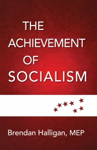The Achievement of Socialism by Brendan Halligan