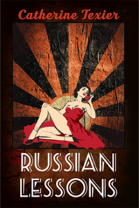 Russian Lessons by Catherine Texier - coming in 2016