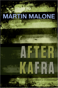 After Kafra by Martin Malone - 2nd Edition coming 2016
